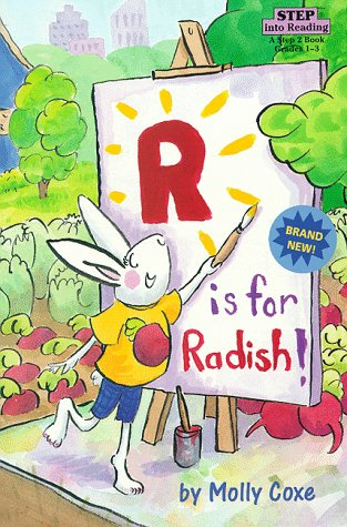 9780679885740: R is for Radish (Step into Reading, Step 2, paper)