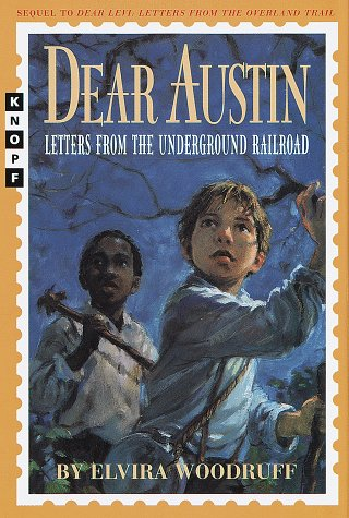 9780679885948: Dear Austin: Letters from the Underground Railroad