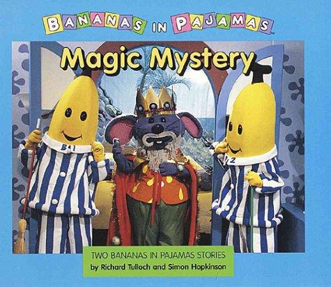 9780679885962: Magic Mystery: A Bananas in Pajamas Storybook