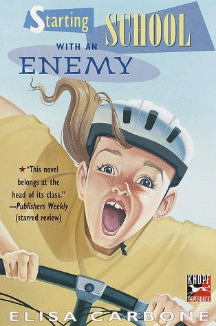 Starting School with an Enemy (0679886400) by Elisa Carbone; Mary GrandPre; Tim Barnes