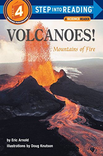 Volcanoes! Mountains of Fire (Step-Into-Reading, Step 4): Arnold, Eric