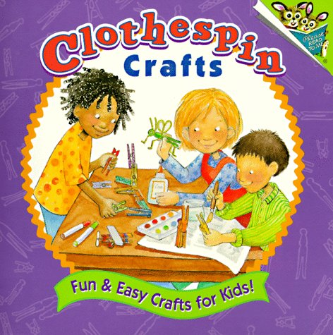 9780679886457: Clothespin Crafts (Pictureback(R))