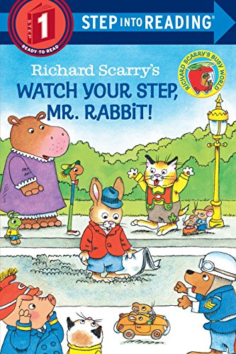 9780679886501: Richard Scarry's Watch Your Step, Mr. Rabbit! (Step-Into-Reading, Step 1)