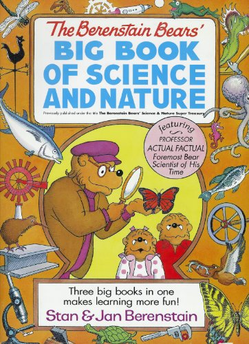 9780679886525: Berenstain Bears' Big Book of Science and Nature:Bear's Almanac,Bears' Nature Guide and Berenstain Bears' Science Fair