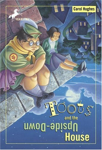 Toots and the Upside-Down House (The Toots Books) (0679886540) by Hughes, Carol; Gurney, John Steven