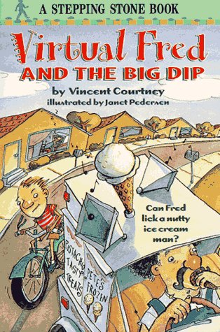 Virtual Fred and the Big Dip (0679886613) by Vincent Courtney; Janet Pedersen