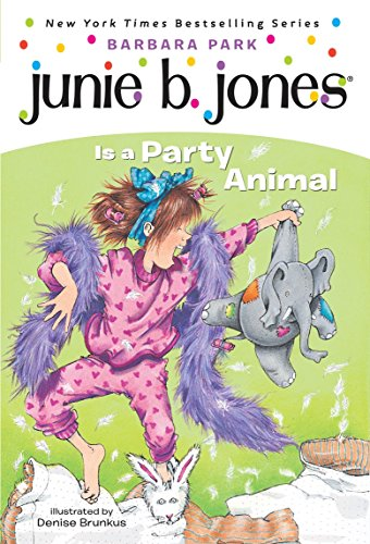 9780679886631: Junie B. Jones Is a Party Animal (Junie B. Jones, No. 10)