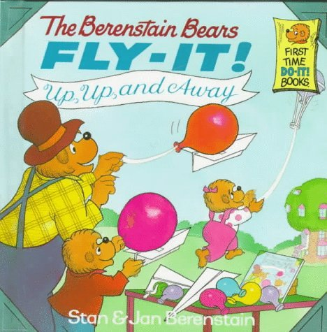 9780679886860: The Berenstain Bears Fly-it (First Time Do-it Books)