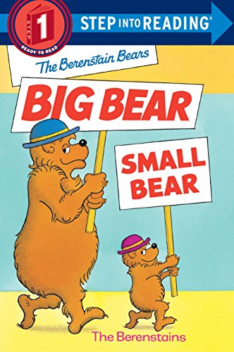9780679887171: The Berenstain Bears' Big Bear, Small Bear (Step into Reading)
