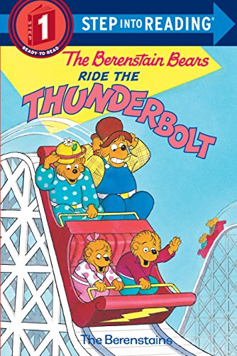 The Berenstain Bears Ride the Thunderbolt (Step-Into-Reading,: Berenstain, Stan; Berenstain,