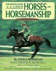 9780679887263: The Random House Book of Horses and Horsemanship