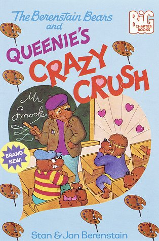 9780679887454: The Berenstain Bears and Queenie's Crazy Crush (Big Chapter Books)