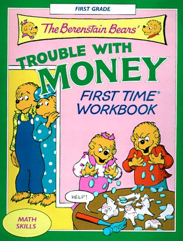 The Berenstain Bears' Trouble With Money: Berenstain, Stan; Berenstain, Jan; Random House