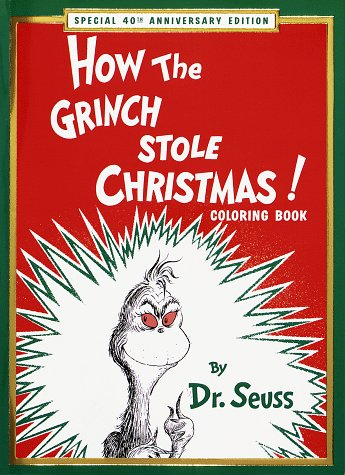 How the Grinch Stole Christmas! Coloring Book: Special 40th Anniversary Edition (Super Coloring ...
