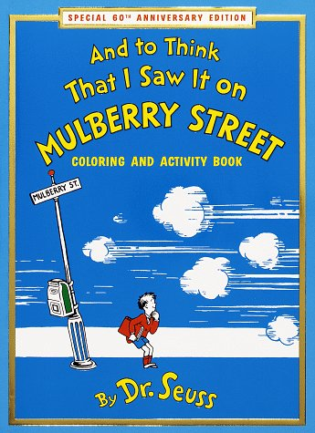 9780679887942: And to Think that I Saw It on Mulberry Street Coloring & Activity Book: Special 60th Anniversary Edition (Coloring Book)