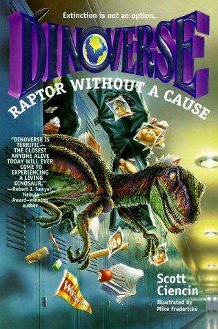 9780679888451: Raptor Without a Cause (Dinoverse(TM))