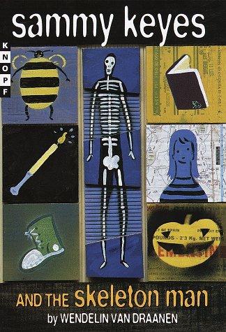 9780679888505: Sammy Keyes and the Skeleton Man