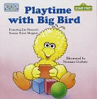 Playtime with Big Bird (Toddler Books) (9780679888819) by Random House
