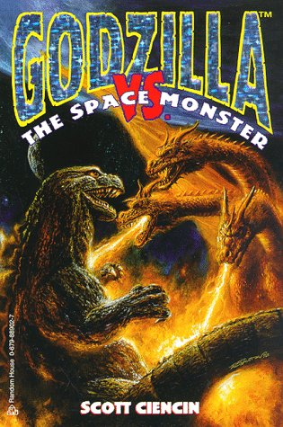 Godzilla Vs. the Space Monster (Classic Godzilla): Ciencin, Scott