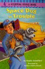9780679889052: Space Dog in Trouble (Stepping Stone Books)