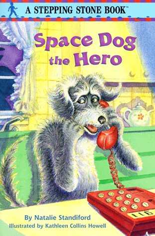 9780679889069: Space Dog the Hero (Stepping Stone Books)
