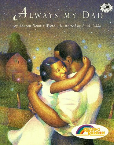 9780679889342: Always My Dad: (Reading Rainbow Book)