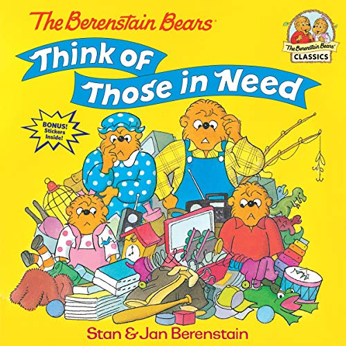 9780679889571: The Berenstain Bears Think of Those in Need (First Time Books(R))