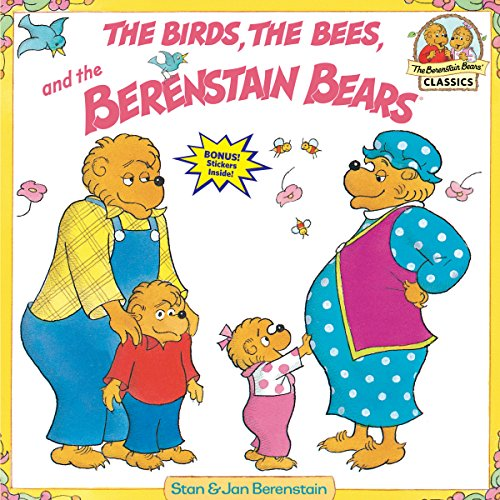 The Birds, the Bees, and the Berenstain Bears: Stan Berenstain