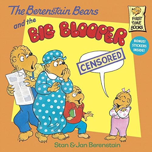 9780679889625: The Berenstain Bears and the Big Blooper