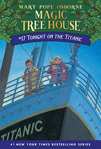 9780679890638: The Magic Tree House 17. Tonight on the Titanic