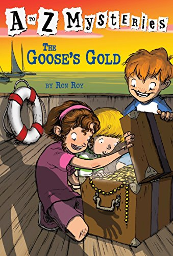 The Goose's Gold (A to Z Mysteries): Ron Roy