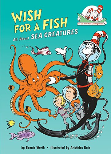 9780679891161: Wish for a Fish: All about Sea Creatures (Cat in the Hat's Learning Library)