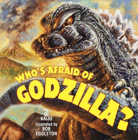 Who's Afraid of Godzilla? (Pictureback(R)): Di Kaiju