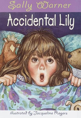 9780679891383: Accidental Lily