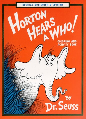Horton Hears a Who! Coloring and Activity Book: (Must be ordered in carton quantity) (9780679891734) by Seuss, Dr.