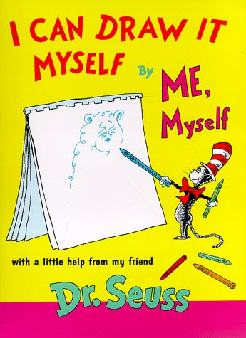 9780679891741: I Can Draw It Myself: By Me, Myself With a Little Help from My Friend (Coloring Book)