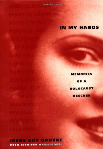 9780679891819: In My Hands: Memories of a Holocaust Rescuer
