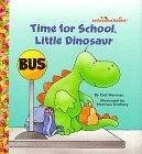 9780679892113: Time for School, Little Dinosaur (Jelly Bean Books)