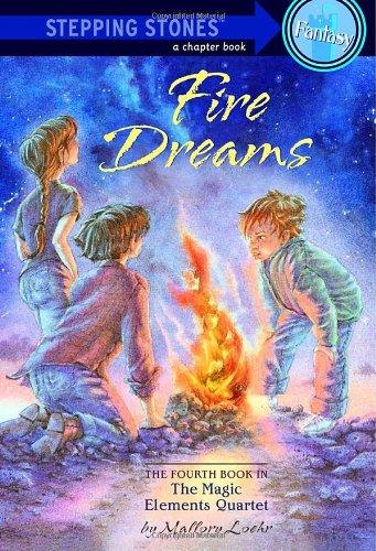 9780679892199: Fire Dreams (Magic Elements Quartet, Book 4)