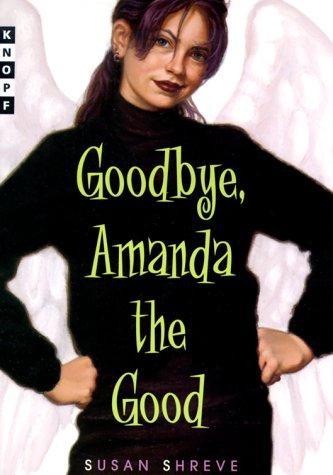9780679892410: Goodbye, Amanda the Good