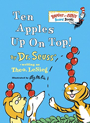 9780679892472: Ten Apples Up on Top! (Bright & Early Board Books)