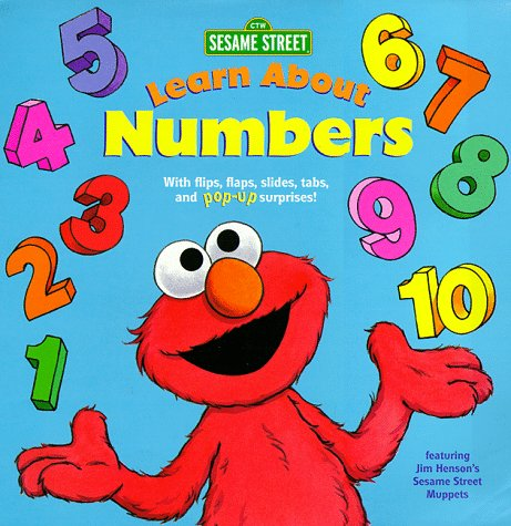 9780679892533: Learn About Numbers: With Flips, Flaps, Slides, Tabs, and Pop-Up Surprises (Sesame Street Interactive Pop-Ups , No 1)
