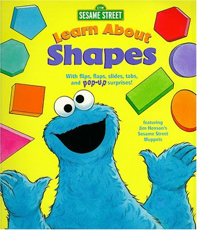 9780679892540: Learn About Shapes: With Flips, Flaps, Slides, Tabs, and Pop-Up Surprises (Sesame Street Interactive Pop-Ups , No 2)