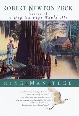Nine Man Tree (0679892575) by Peck, Robert Newton
