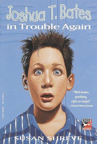 9780679892632: Joshua T. Bates in Trouble Again