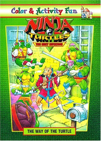 Ninja Turtles/The Next Mutation: The Way of the Turtle Coloring Book: Clarke, Catherine