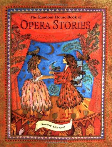 9780679893158: The Random House Book of Opera Stories