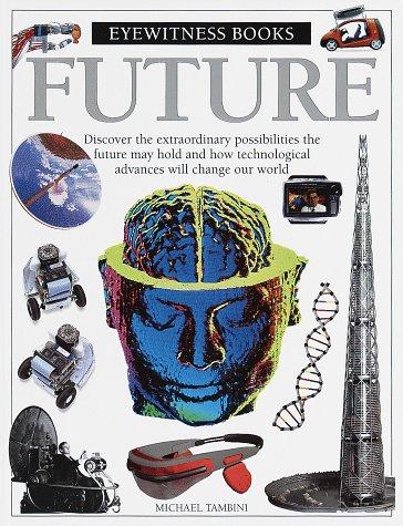 9780679893172: Future (Eyewitness Books)