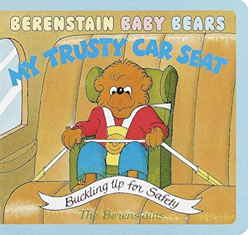 9780679893349: Berenstain Baby Bears My Trusty Car Seat