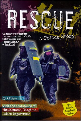 Rescue: A Police Story (Police Work Books): Hart, Alison